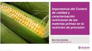 Materias Primas en Nutrición de Precisión: Control de calidad y caracterización nutricional