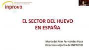 Mercado del huevo español y europeo: Mar Fernández Poza (INPROVO)