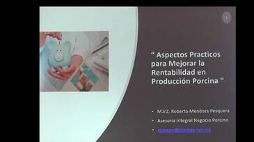 México: Rentabilidad en producción Porcina, Roberto Mendoza Pesquera