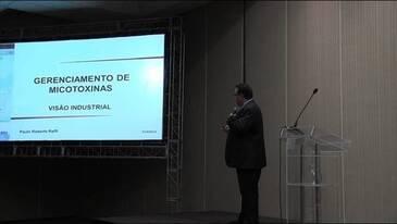 Gerenciamento de Micotoxinas - Visão Industrial. Dr. P. Raffi