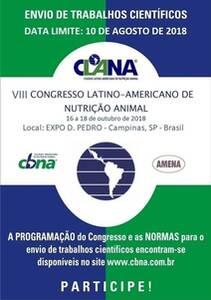 CONGRESSO LATINO-AMERICANO DE NUTRIÇÃO ANIMAL - VIII CLANA CBNA 2018