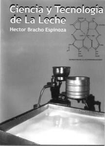 Primera Edicion del Libro Ciencia y Tecnologia de la Leche editado en Coro-Falcon, Venezuela.            Venezuela
