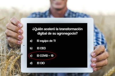 ¿Quién aceleró la transformación digital de su agronegocio?