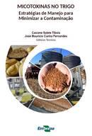 Brasil - Micotoxinas en trigo: Estrategias de manejo para minimizar la contaminación