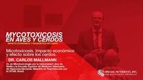 Micotoxicosis: Impacto económico y efecto sobre los cerdos, Dr. Carlos Mallmann