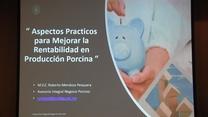 Colombia: Rentabilidad en producción Porcina, Roberto Mendoza Pesquera