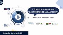 V Jornada de economía - Los números de la ganadería - Apertura