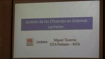 Gestión de los Efluentes en Sistemas Lecheros. Ing Miguel Taverna EEA INTA Rafaela