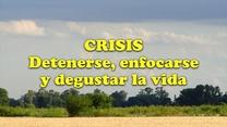 Las actitudes necesarias para enfrentar las crisis
