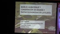 Manejo, Almacenaje y Conservacion  de Granos y Oleaginosas en la planta.