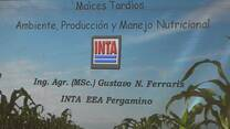 Maíces Tardíos, Manejo Nutricional. Gustavo Ferraris (INTA)