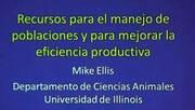 Eficiencia productiva en cerdos: Mike Ellis en AMVEC 2013