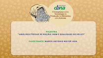 Analises físicas de ração: DGM e Qualidade de Pelete
