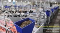 Ponencia: Manejo Alimenticio en Lactancias