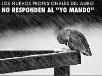 """Los Nuevos Profesionales del Agro no responden al """"Yo Mando"""""""