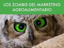 Los Zombis del Marketing Agroalimentario