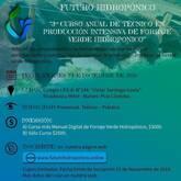3° CURSO ANUAL DE PRODUCCION INTENSIVA DE FORRAJE VERDE HIDROPONICO