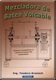 Mezcladora de Batea Volcable, Planos completos para fabricación.