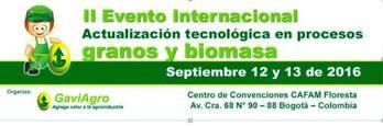 II EVENTO INTERNACIONAL ACTUALIACION TECNOLOGICA GRANOS Y BIOMASA