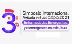 Enfermedades Emergentes y Remergentes en avicultura: Simposio Internacional ASPA 2021