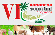 VI Congreso internacional de Producción Animal Tropical 2018