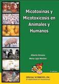 MANUAL - Micotoxinas y Micotoxicosis en Animales y Humanos