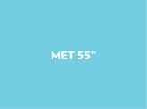 MET 55™