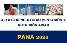 PANA 2020 - Alta gerencia en alimentaciòn y nutrición aviar