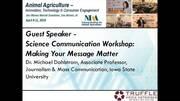 Science Communication Workshop: Making Your Message Matter