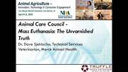 Animal Care Council - Mass Euthanasia: The Unvarnished Truth