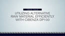 Managing high Raw Material Prices with CIBENZA® DP100