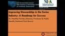 Improving Stewardship in the Swine Industry