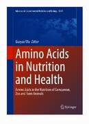 Dr. Guoyao Wu presents the second edition of Amino Acids: Biochemistry and Nutrition