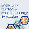 2nd Poultry Nutrition & Feed Technology Symposium
